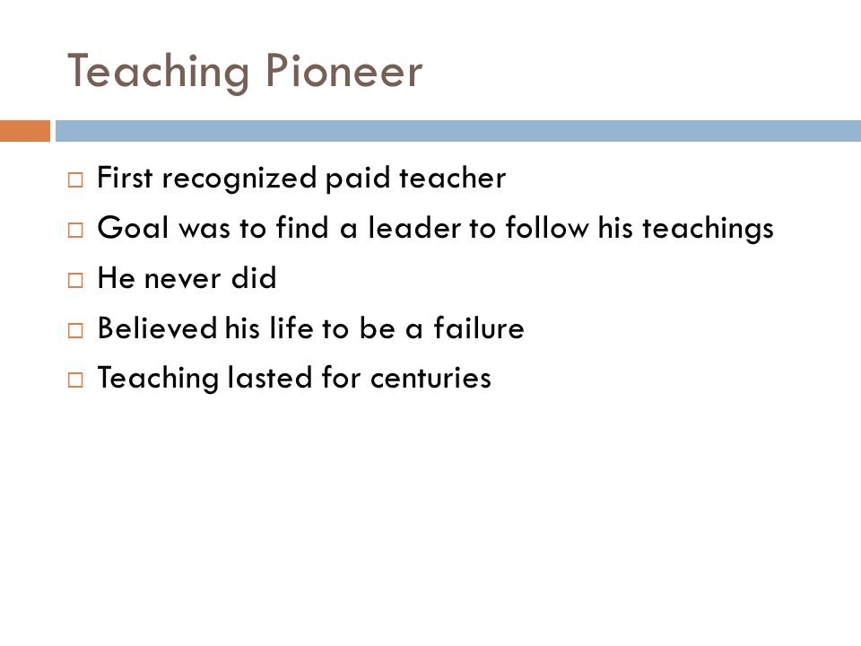 Teaching Pioneer First recognized paid teacher