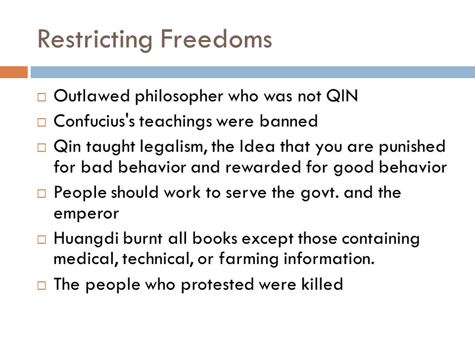 Restricting Freedoms Outlawed philosopher who was not QIN