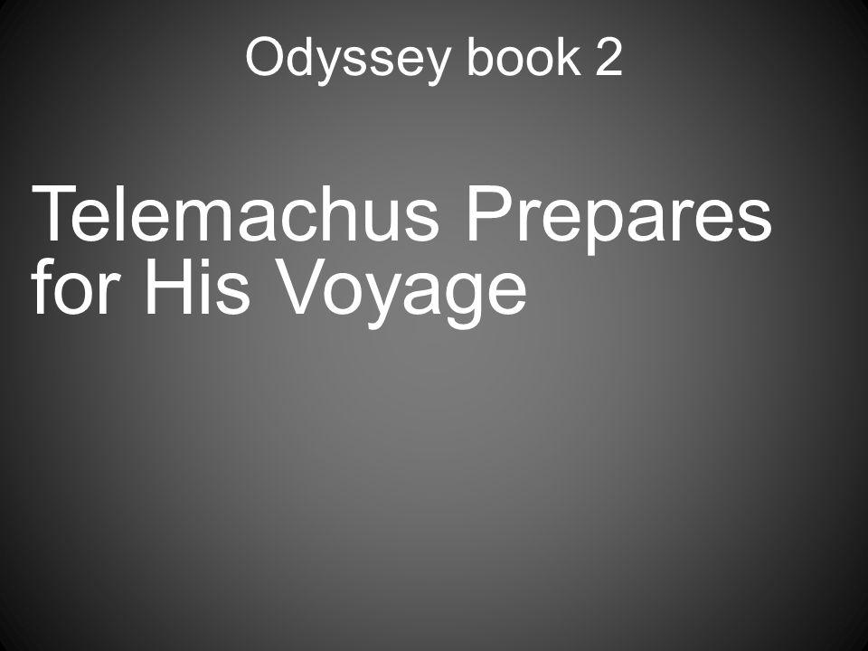 Telemachus Prepares for His Voyage