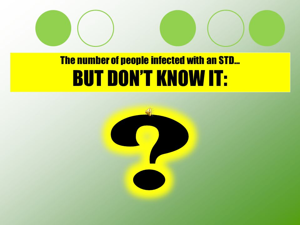 The number of people infected with an STD…