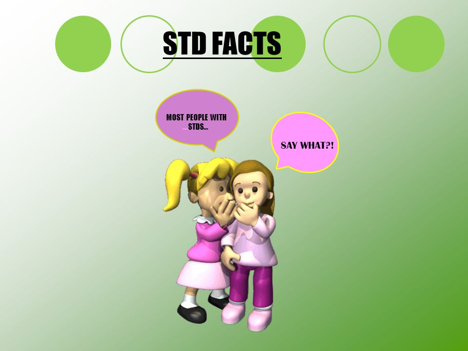 MOST PEOPLE WITH ….STDS…