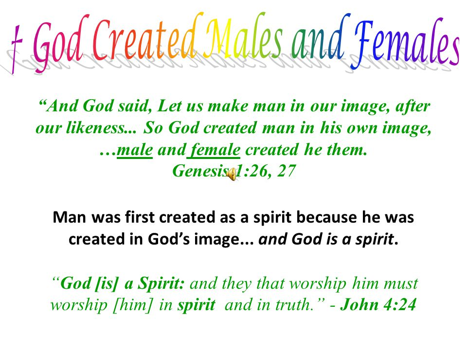 † God Created Males and Females