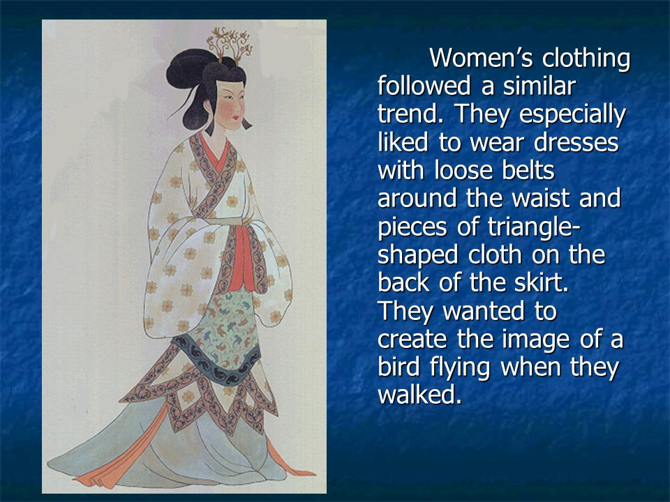 Women's clothing followed a similar trend
