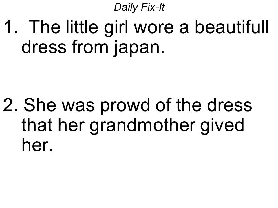 1. The little girl wore a beautifull dress from japan.