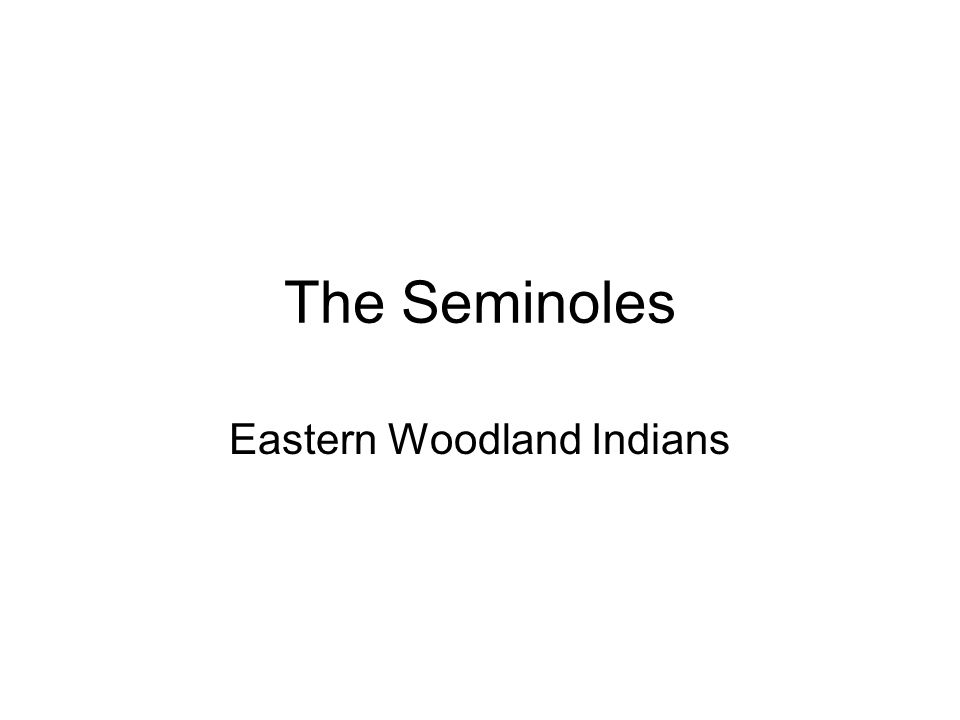 Eastern Woodland Indians