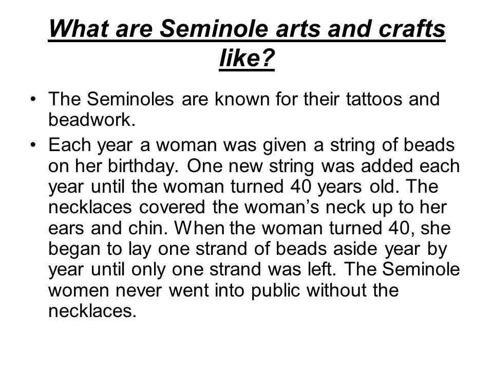 What are Seminole arts and crafts like