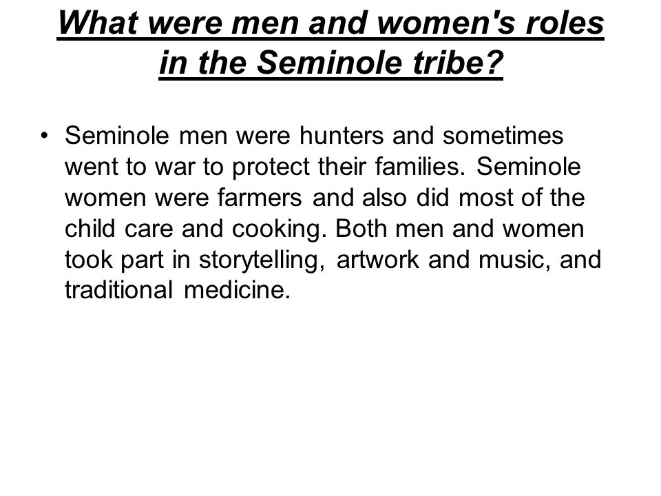 What were men and women s roles in the Seminole tribe