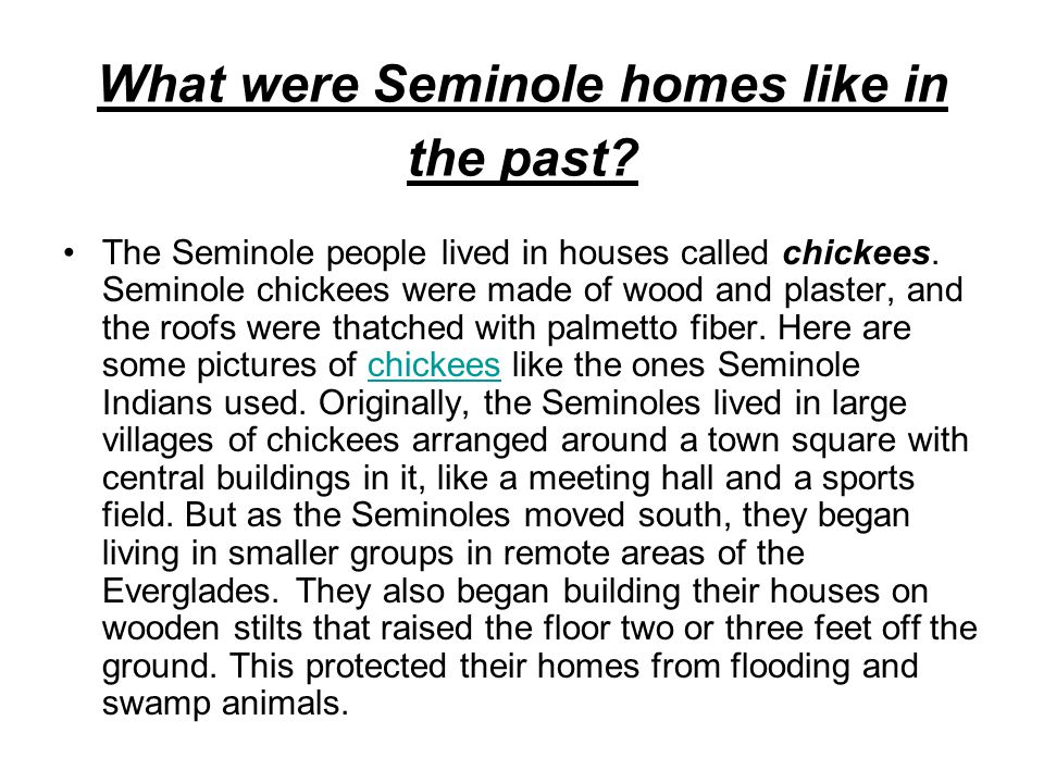What were Seminole homes like in the past