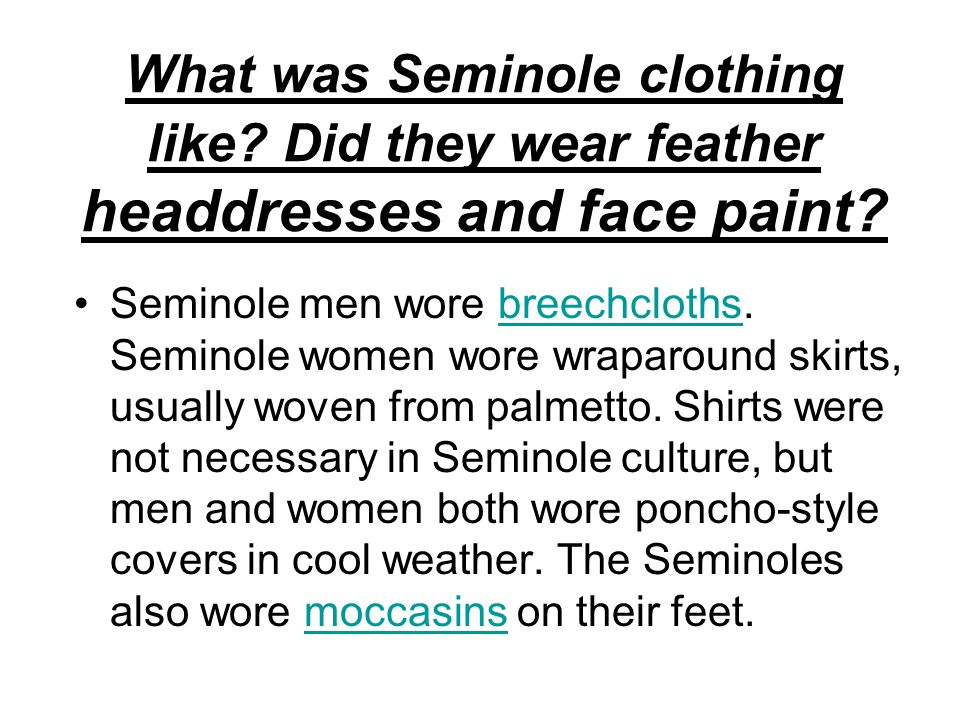 What was Seminole clothing like