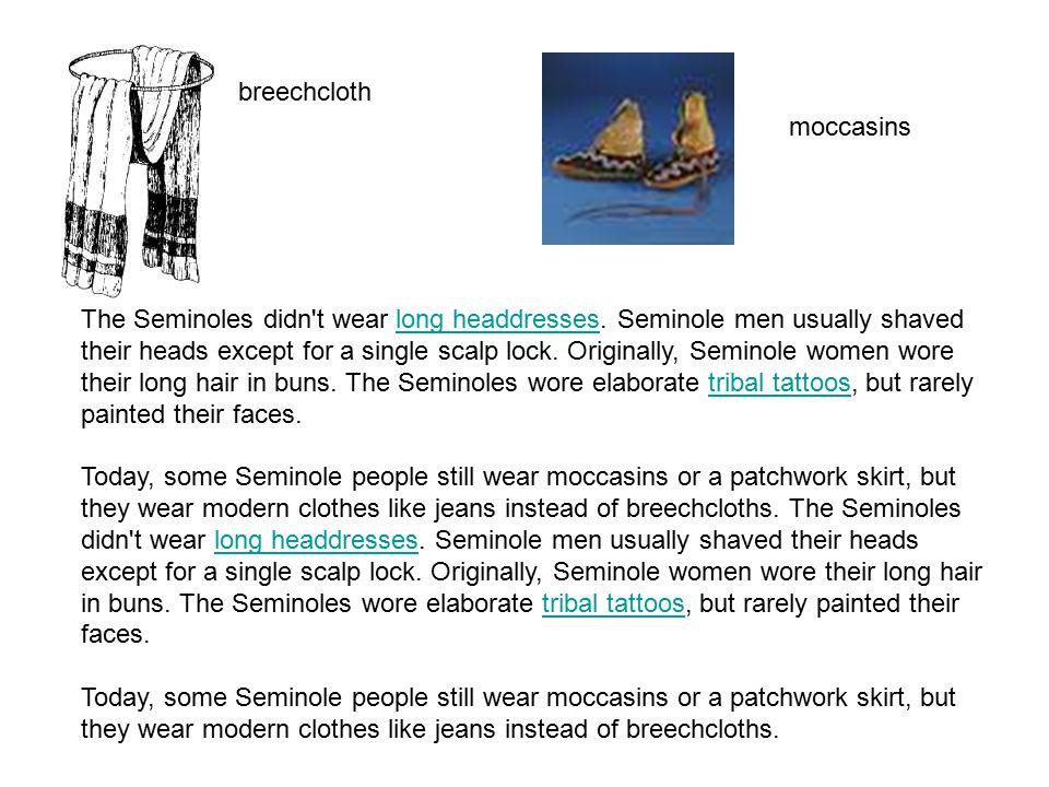breechcloth moccasins.