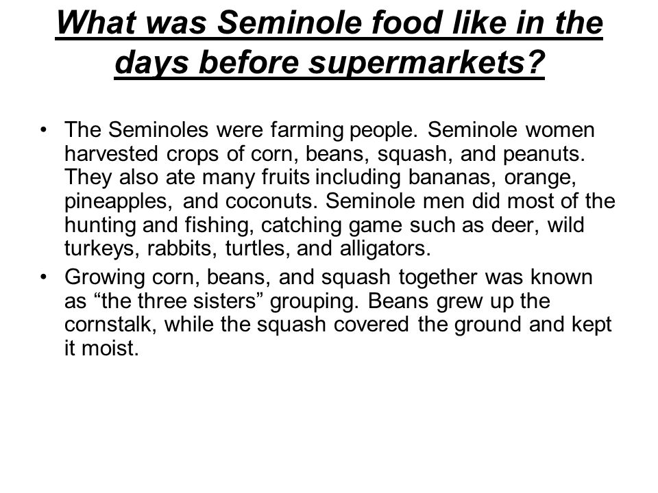 What was Seminole food like in the days before supermarkets
