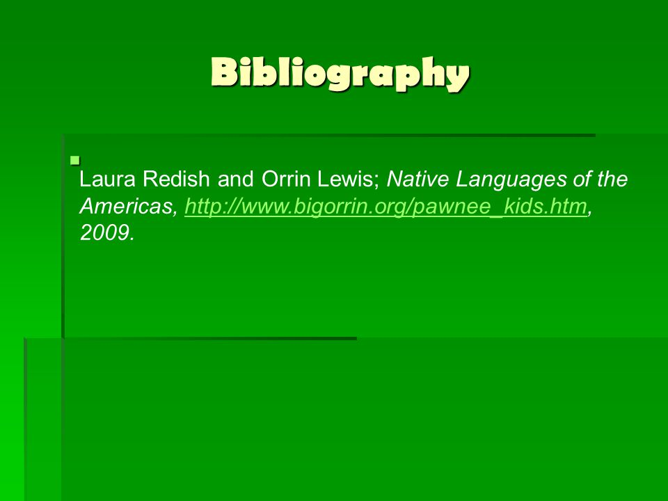 Bibliography Laura Redish and Orrin Lewis; Native Languages of the