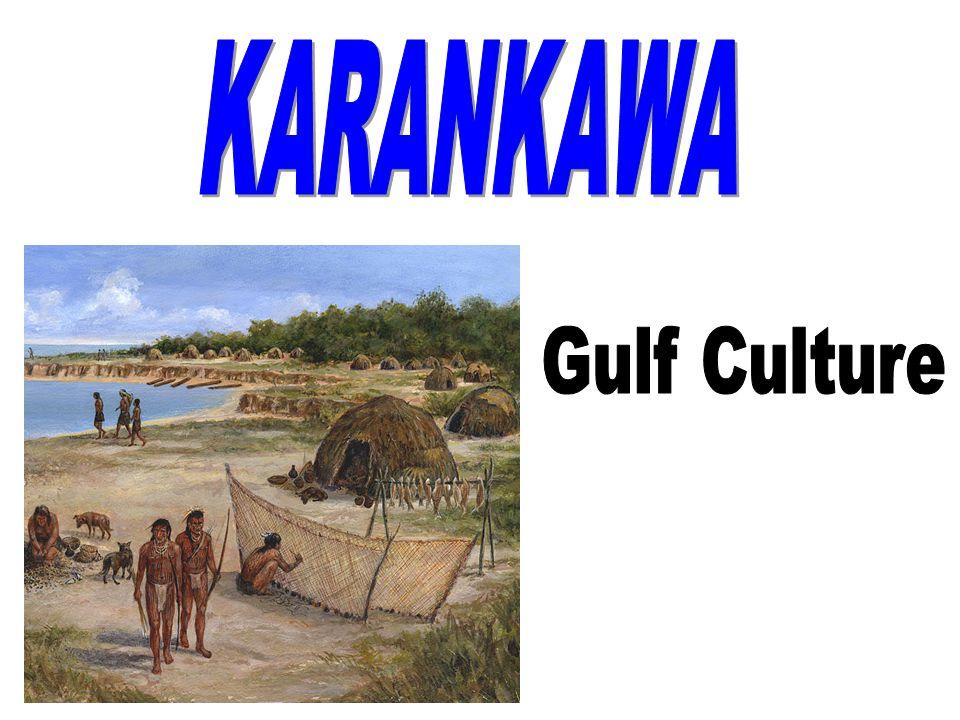 KARANKAWA Gulf Culture