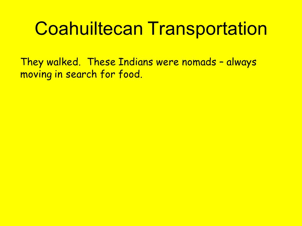 Coahuiltecan Transportation