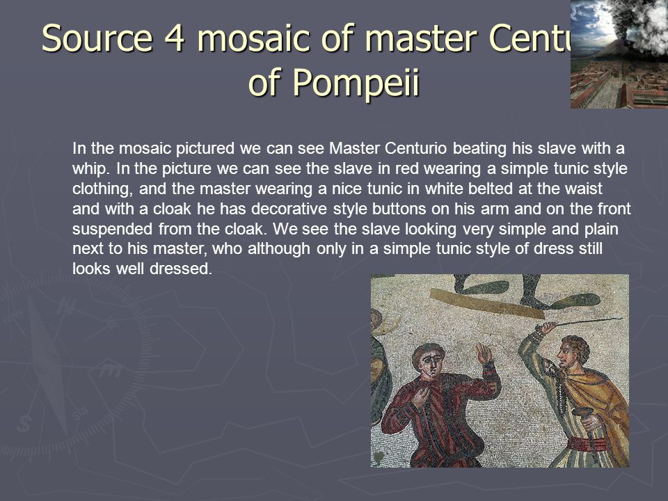 Source 4 mosaic of master Centurio of Pompeii