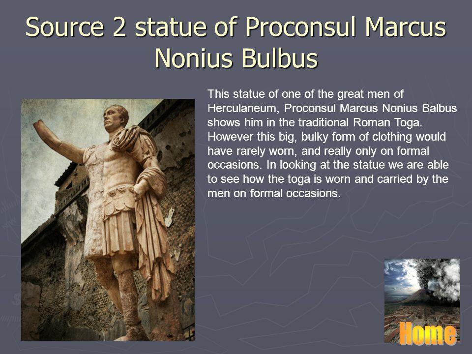 Source 2 statue of Proconsul Marcus Nonius Bulbus