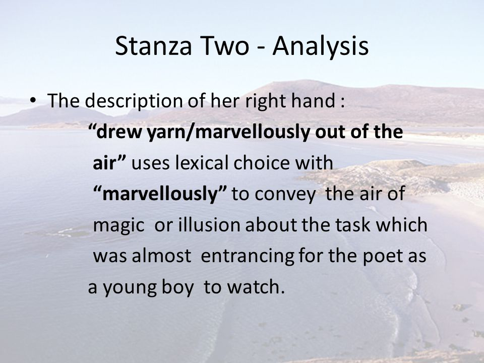Stanza Two - Analysis The description of her right hand :