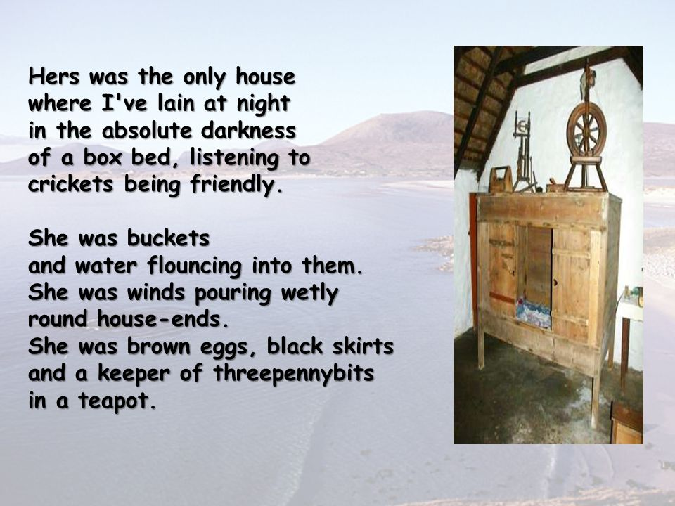 Hers was the only house where I ve lain at night