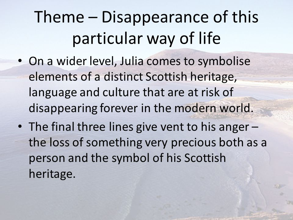 Theme – Disappearance of this particular way of life