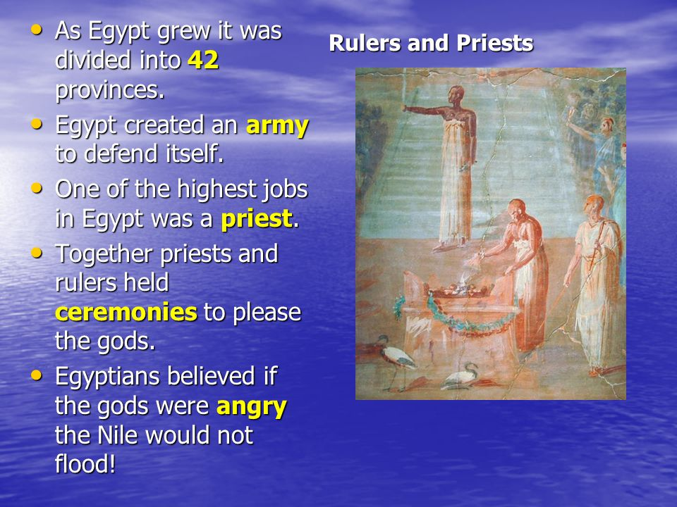 As Egypt grew it was divided into 42 provinces.