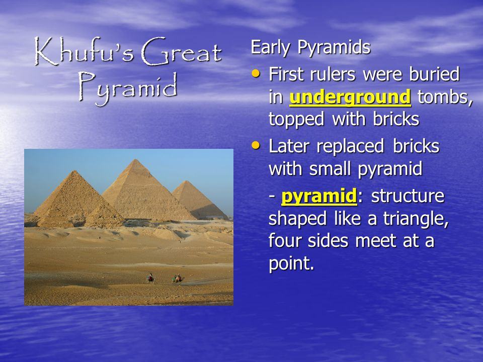 Khufu's Great Pyramid Early Pyramids