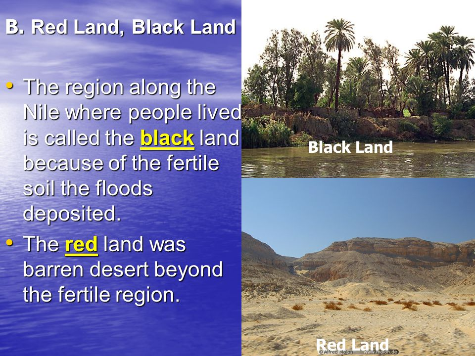 The red land was barren desert beyond the fertile region.