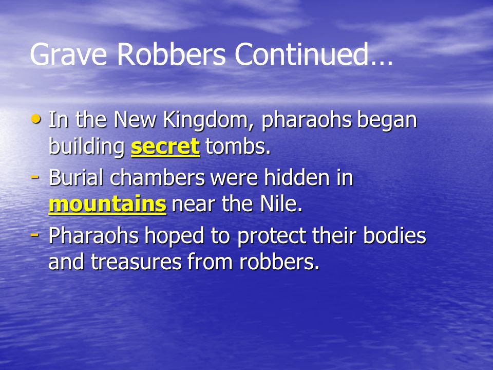Grave Robbers Continued…