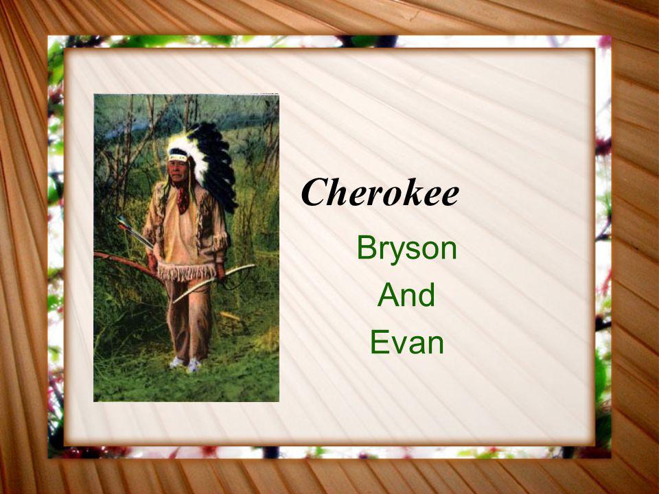 Cherokee Bryson And Evan