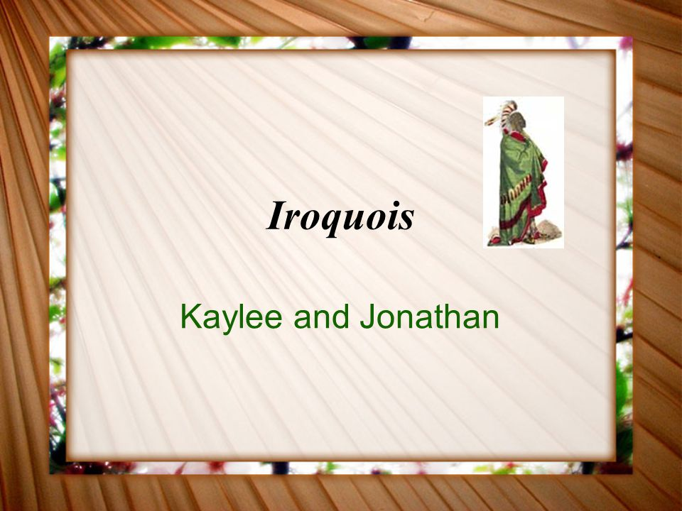 Iroquois Kaylee and Jonathan