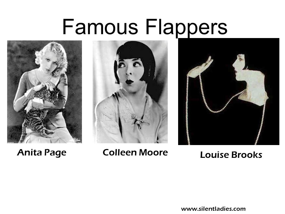 Famous Flappers Anita Page Colleen Moore Louise Brooks