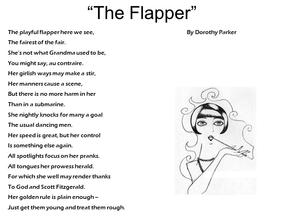 The Flapper The playful flapper here we see,