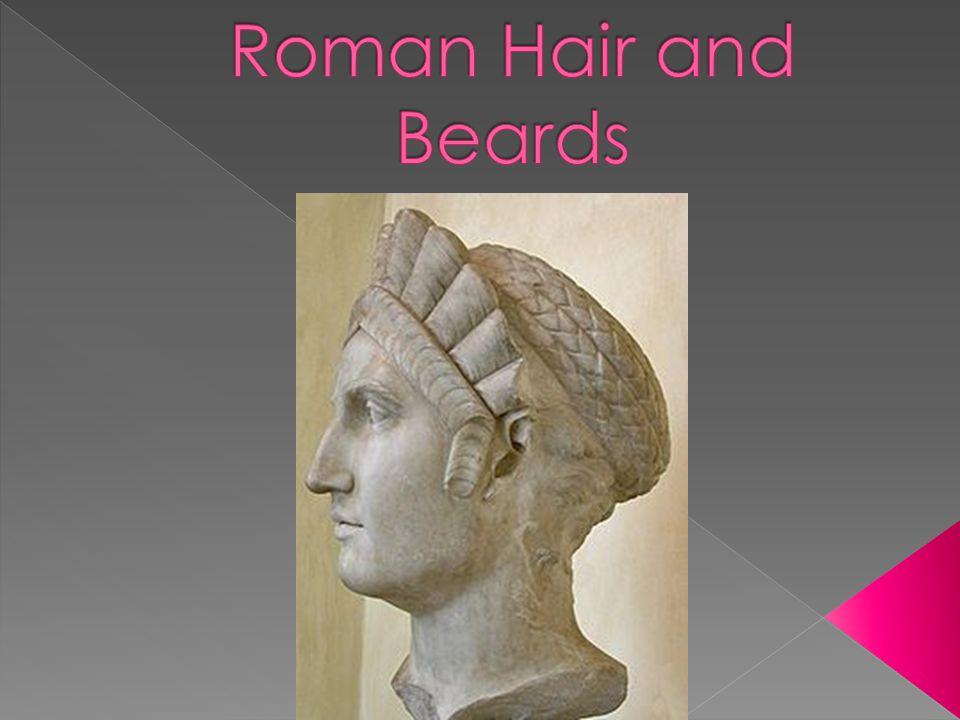 Roman Hair and Beards