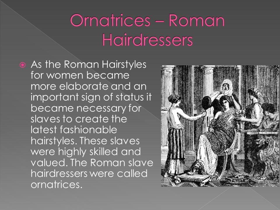 Ornatrices – Roman Hairdressers