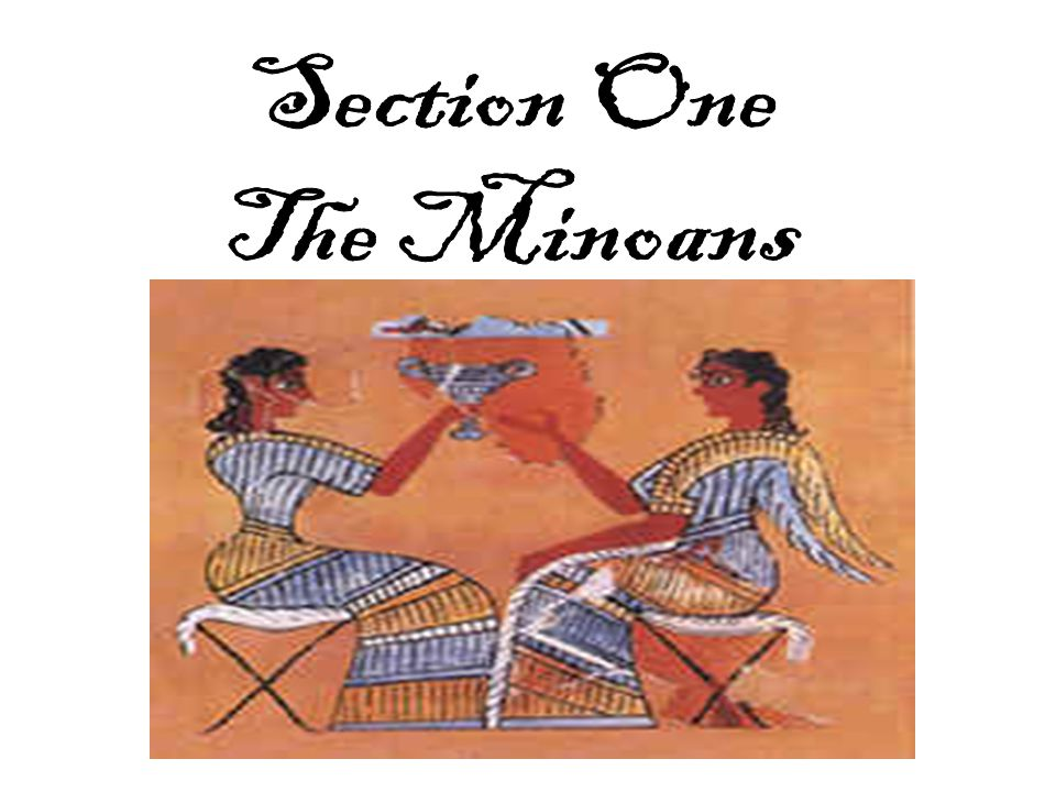 Section One The Minoans