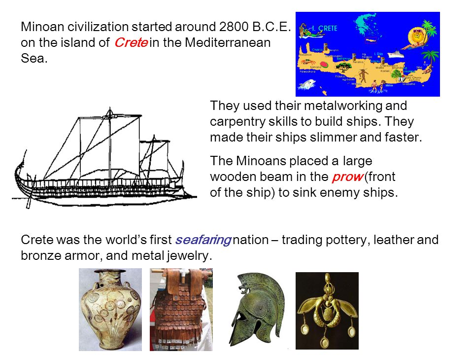 Minoan civilization started around 2800 B. C. E