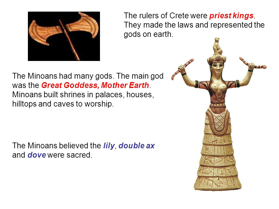 The rulers of Crete were priest kings
