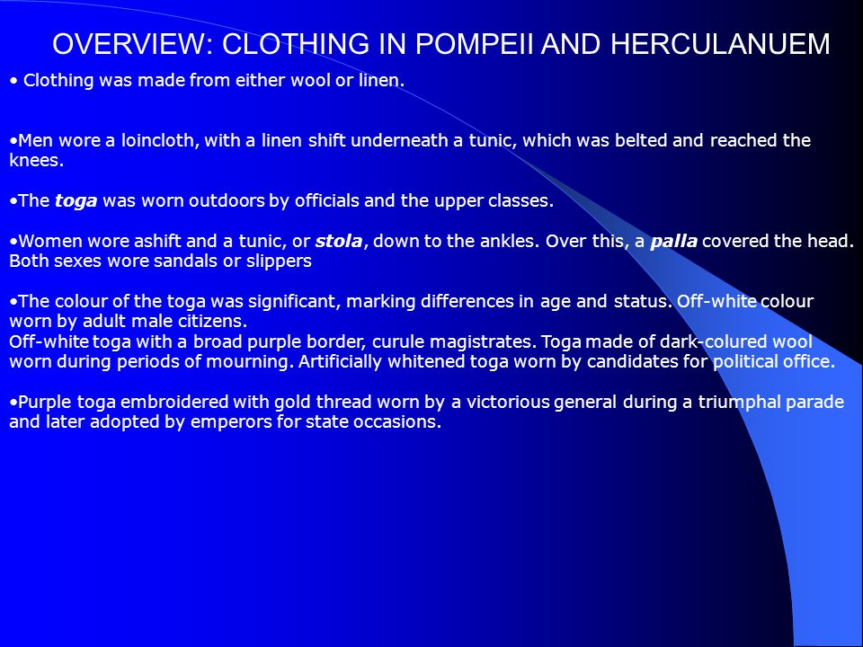 OVERVIEW: CLOTHING IN POMPEII AND HERCULANUEM
