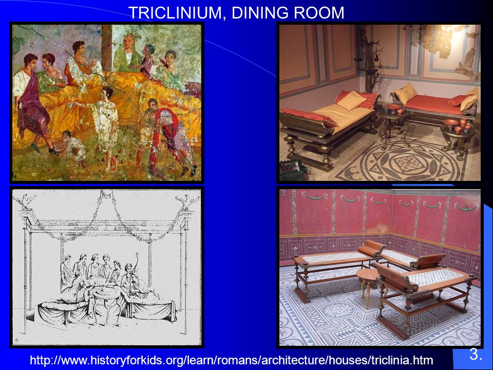 TRICLINIUM, DINING ROOM