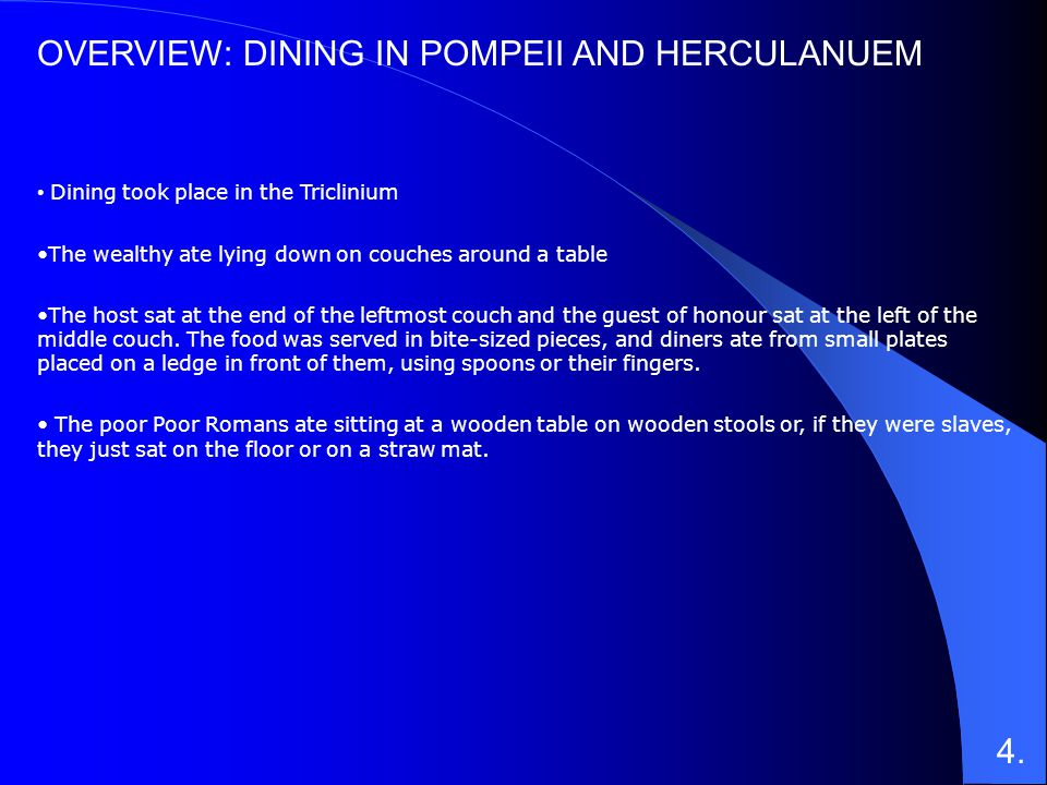 OVERVIEW: DINING IN POMPEII AND HERCULANUEM