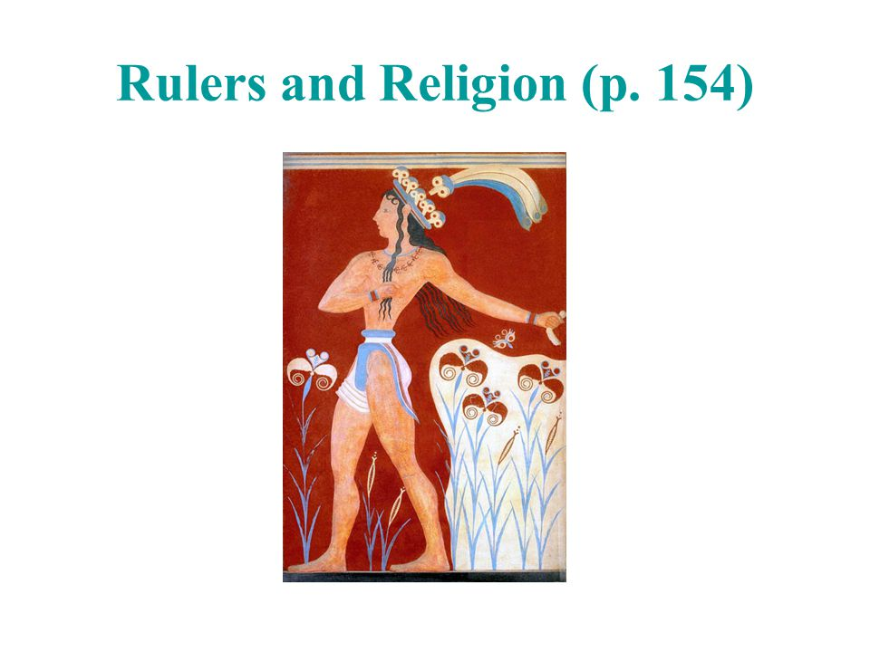 Rulers and Religion (p. 154)