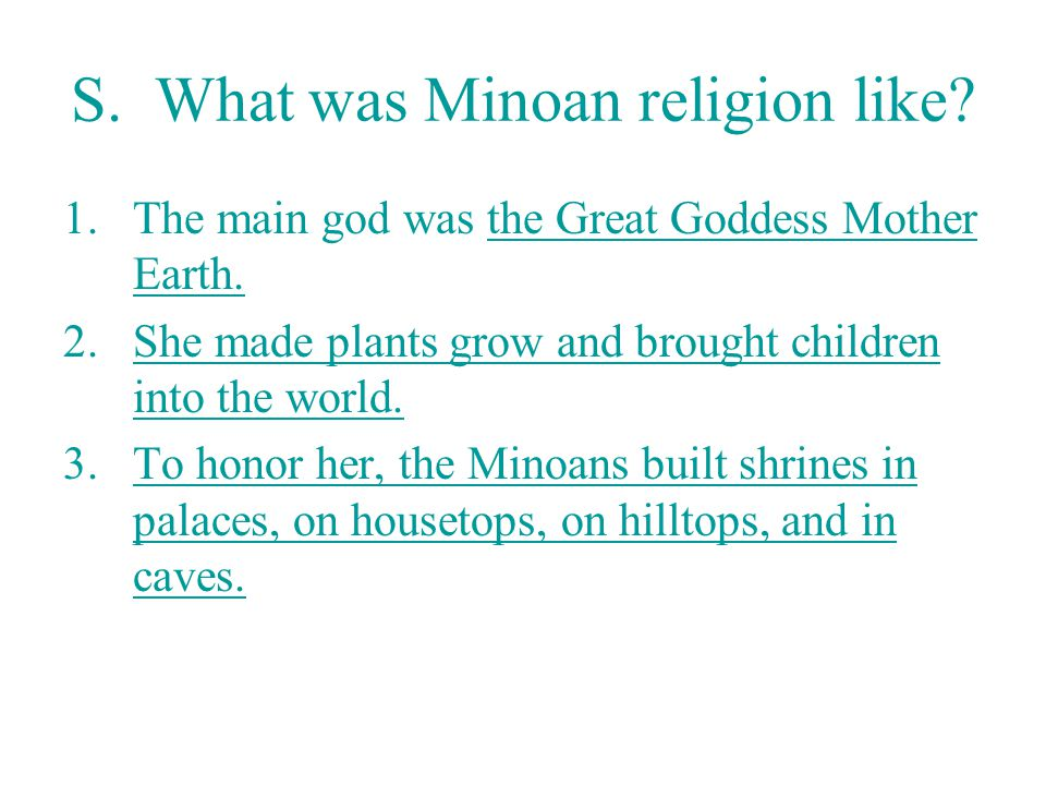 S. What was Minoan religion like