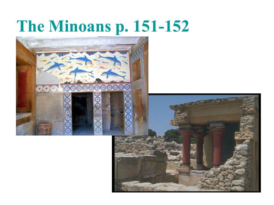 The Minoans p. 151-152