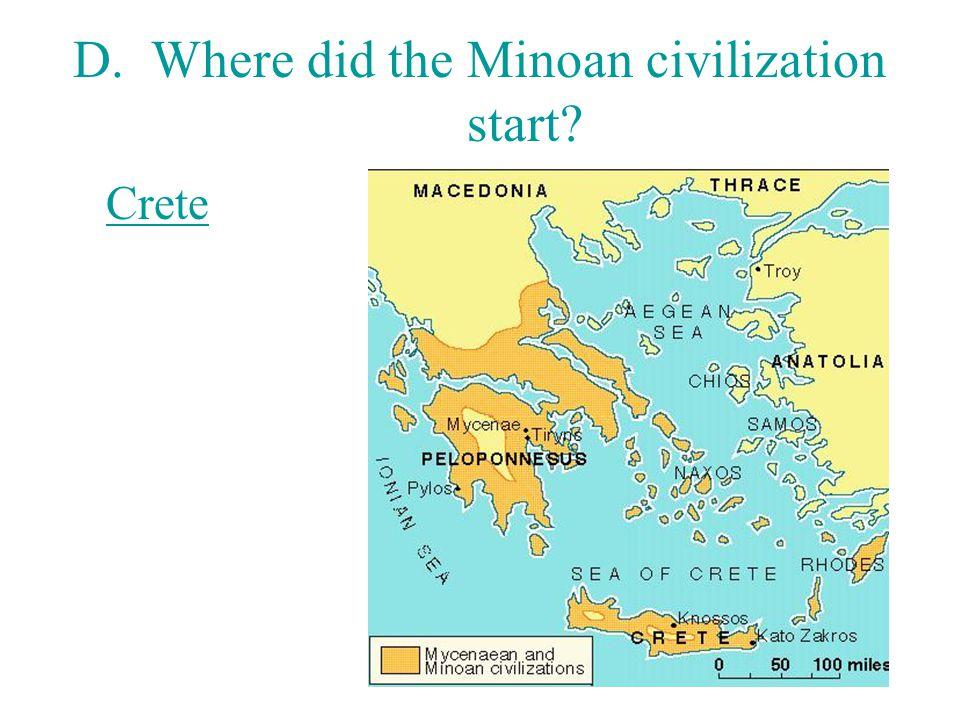 D. Where did the Minoan civilization start