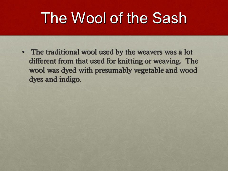 The Wool of the Sash