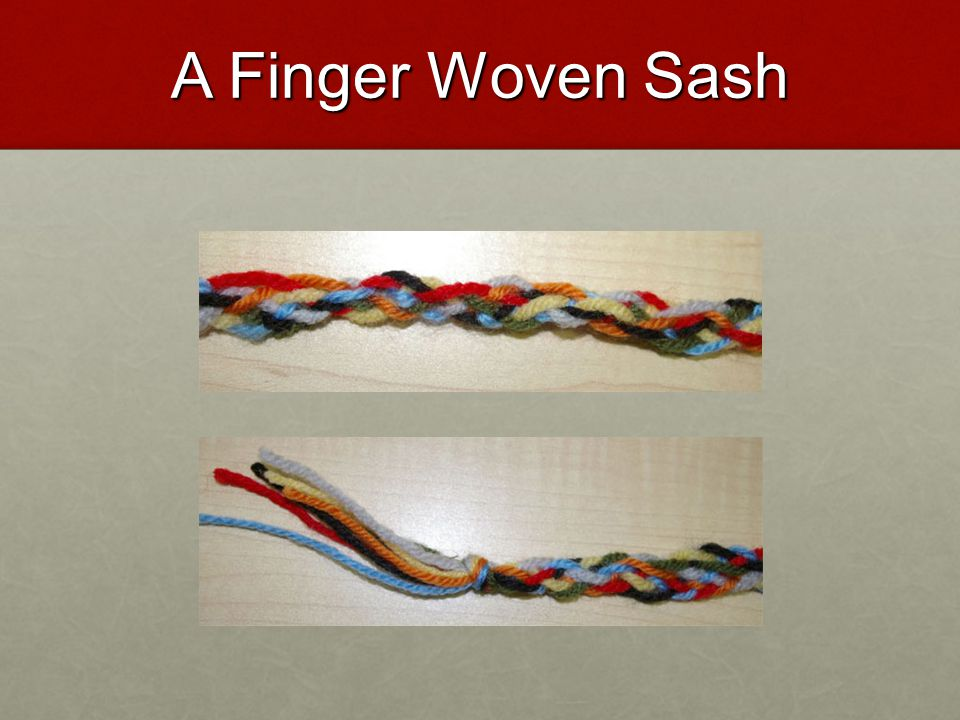 A Finger Woven Sash