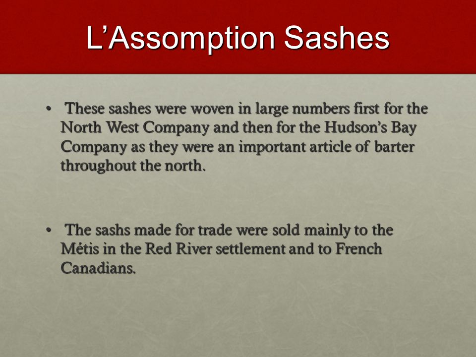 L'Assomption Sashes