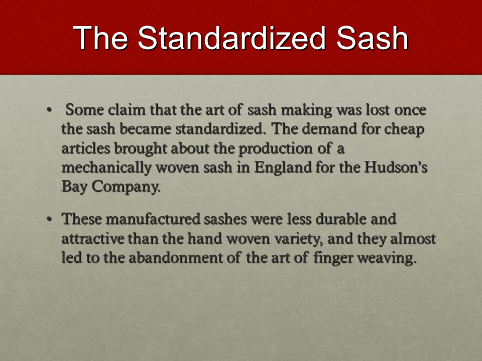 The Standardized Sash