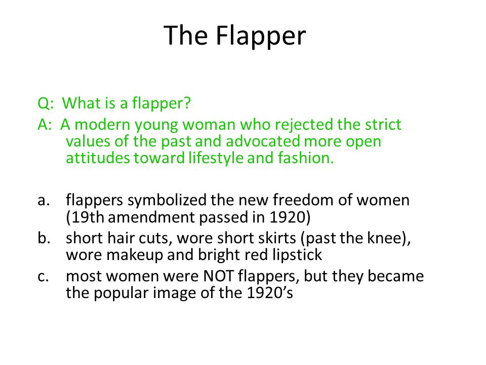The Flapper Q: What is a flapper