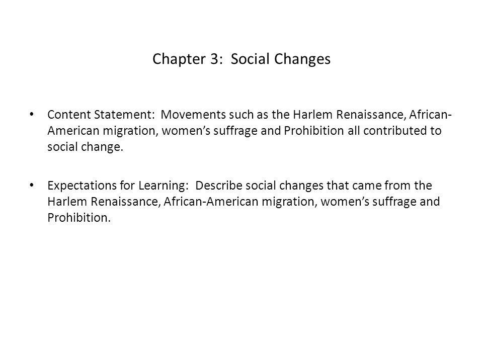 Chapter 3: Social Changes