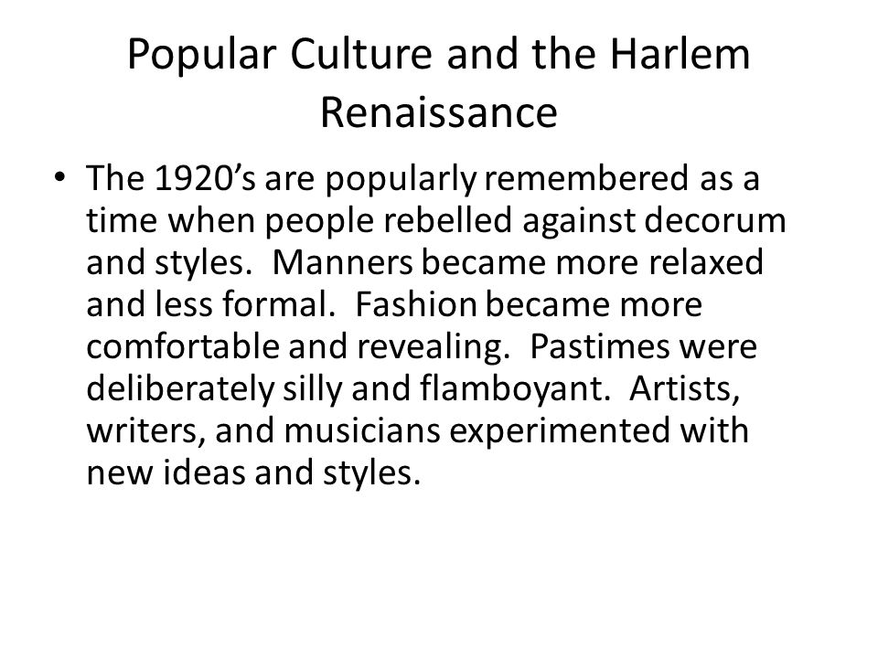 Popular Culture and the Harlem Renaissance